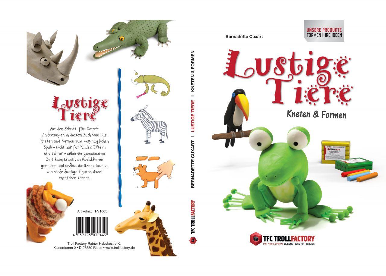 Mein tolles Knete Buch Lustige Tiere Kneten und Formen
